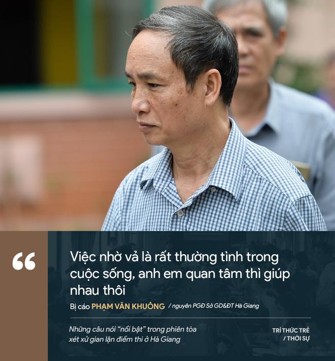 Cựu GĐ Sở Giáo dục Hà Giang nói không ăn nổi cơm và những phát ngôn đáng chú ý trong phiên xử gian lận điểm thi - Ảnh 13.
