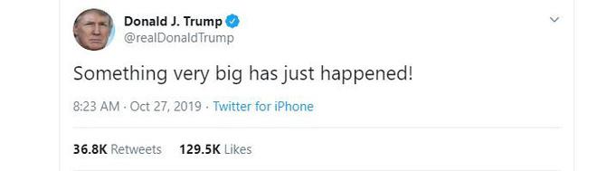 Thủ lĩnh IS nổ bom tự sát cùng 2 bà vợ, TT Trump bất ngờ đăng tweet khó hiểu - Ảnh 3.