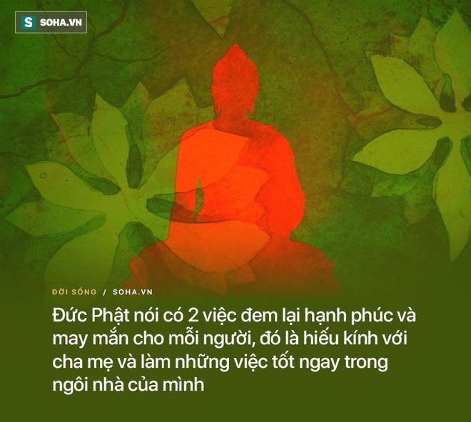 Đức Phật nói có 2 cách để tránh gặp chuyện xui, nhiều người chúng ta vẫn chưa làm được - Ảnh 2.