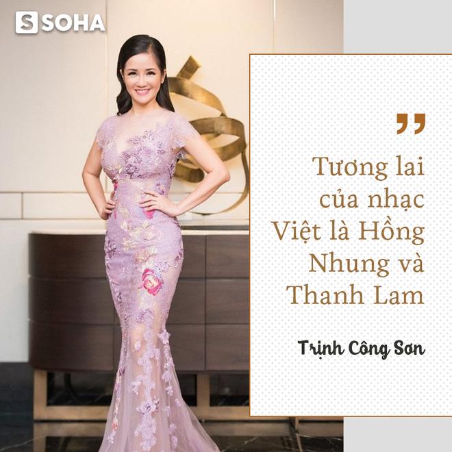 Hồng Nhung: Hát xuyên thủng trần nhà, khiến nhạc sĩ Trịnh Công Sơn phải nói 1 câu rất đặc biệt - Ảnh 11.