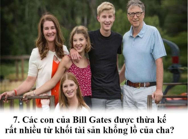 Các con của Bill Gates sẽ nhận được hàng tỷ đô từ tài sản thừa kế đúng không? - Ảnh 7.