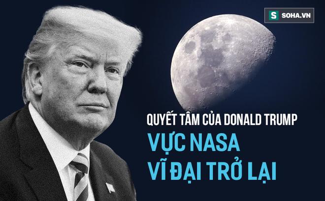 Giữa tâm bão cuộc chiến thương mại với Trung Quốc, TT Trump có động thái bất ngờ cho NASA