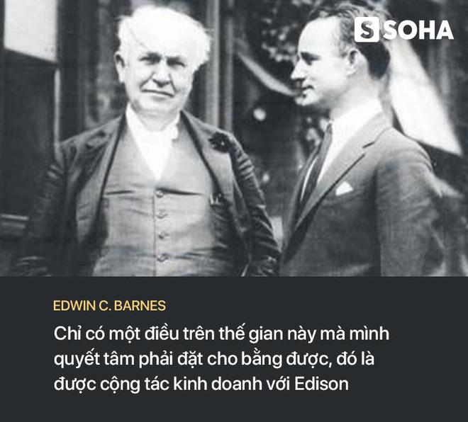 Kẻ lang thang chinh phục nhà phát minh thiên tài Edison: Bí quyết thành công nằm ở câu chuyện này - Ảnh 3.
