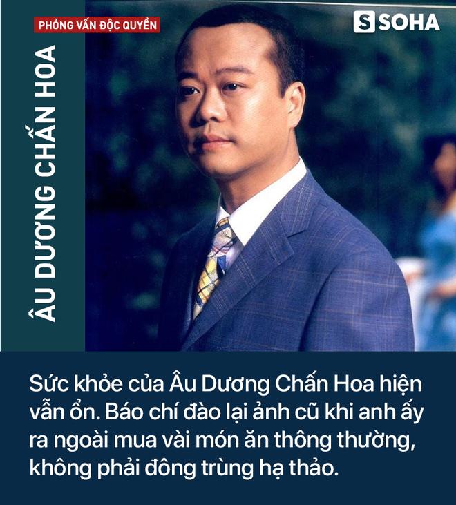Báo TQ tung tin mắc bạo bệnh, 1 tháng chi 300 triệu giữ mạng, phía Âu Dương Chấn Hoa trả lời độc quyền báo Việt Nam - Ảnh 3.