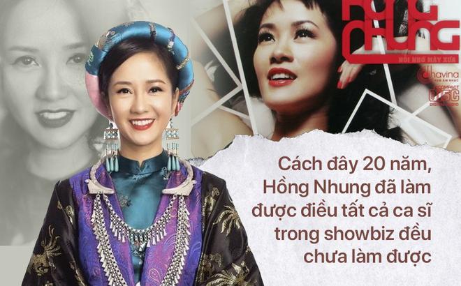 """Đẳng cấp diva Hồng Nhung: 20 năm trước, đã làm nổi điều """"cả showbiz không thể"""""""