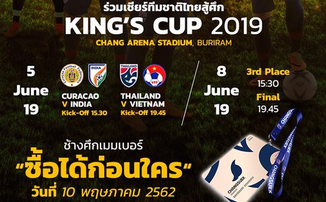 NÓNG: Việt Nam đụng độ Thái Lan ở trận đầu King's Cup 2019