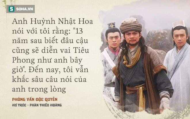 Hư Trúc Thiên Long Bát Bộ trả lời báo Việt Nam: Tôi vẫn chờ đợi cơ hội được đóng Tiêu Phong như anh Huỳnh Nhật Hoa - Ảnh 4.