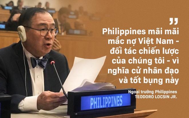 Ngoại trưởng Philippines: Chúng tôi mãi mãi mắc nợ Việt Nam vì những nghĩa cử nhân đạo và tốt bụng - Ảnh 6.