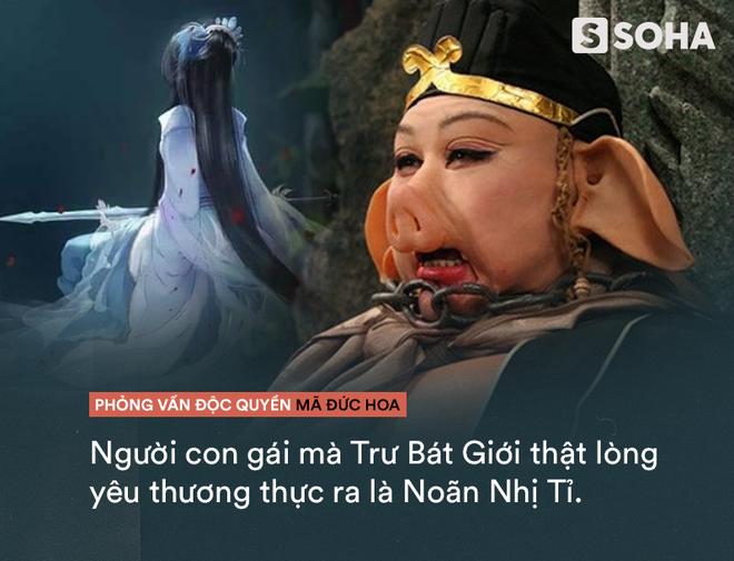 Trư Bát Giới yêu mỹ nữ nào nhất: Khán giả Việt hoàn toàn bất ngờ trước lý giải của Mã Đức Hoa - Ảnh 4.