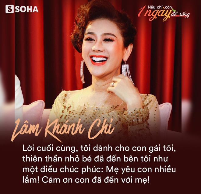 Lâm Khánh Chi: Nếu còn một ngày để sống, tôi muốn trả hiếu cha mẹ, cảm ơn chồng và làm đám cưới cho người đồng giới - Ảnh 4.