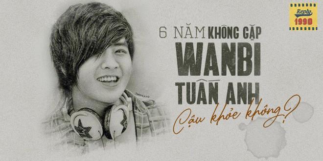 Tưởng nhớ 6 năm ngày mất của Wanbi Tuấn Anh, fan đồng loạt chia sẻ kỉ niệm xúc động: 6 năm không gặp, cậu khỏe không? - Ảnh 3.