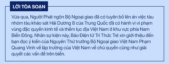 Đại sứ Phạm Quang Vinh: Không chấp nhận TQ áp đặt Đường lưỡi bò phi lý, xâm phạm vùng biển hợp pháp của Việt Nam - ảnh 1