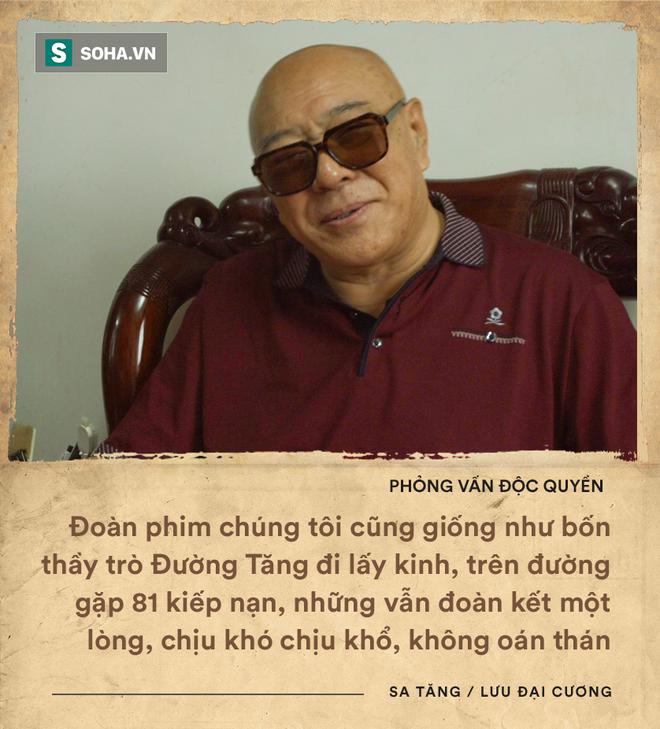 ĐỘC QUYỀN: Phỏng vấn Sa Tăng tại Bắc Kinh, sự thật về vai diễn bị chê nhạt nhất Tây Du Ký - Ảnh 11.
