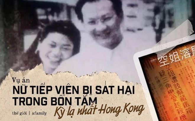 """Vụ án """"nữ tiếp viên bị giết trong bồn tắm"""" ở Hong Kong: Hung thủ chỉ ngồi tù 2 năm và câu chuyện """"xoắn não"""" đằng sau gây phẫn nộ"""
