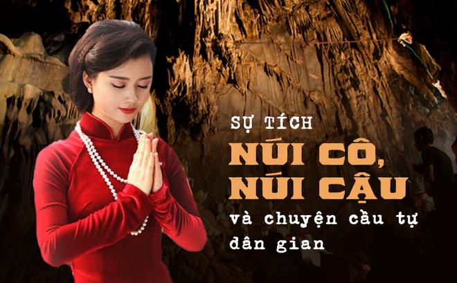Việt Nam phong tục: Sự tích núi Cô, núi Cậu và chuyện cầu tự của dân gian xưa