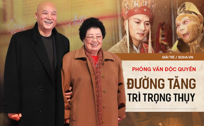 """Trả lời độc quyền báo Việt Nam, """"Đường Tăng"""" tiết lộ di chúc chấn động Trung Quốc"""