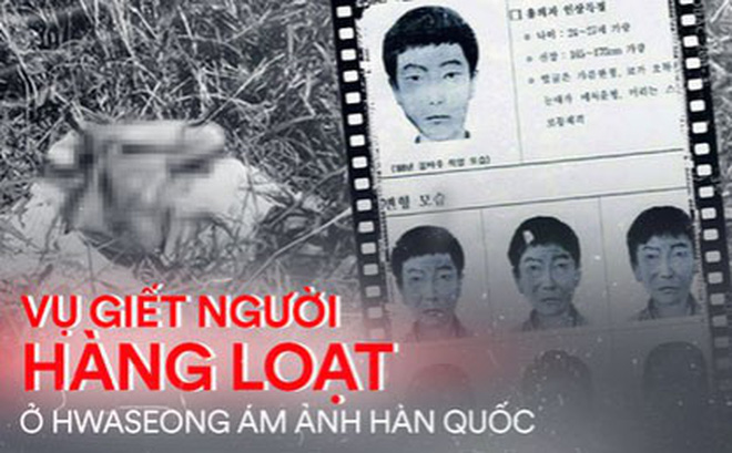 Thi thể cụ bà mở đầu vụ giết người hàng loạt đầu tiên ở Hàn: Kẻ thủ ác đoạt mạng nạn nhân với cùng 1 phương thức, để lại hiện trường ám ảnh