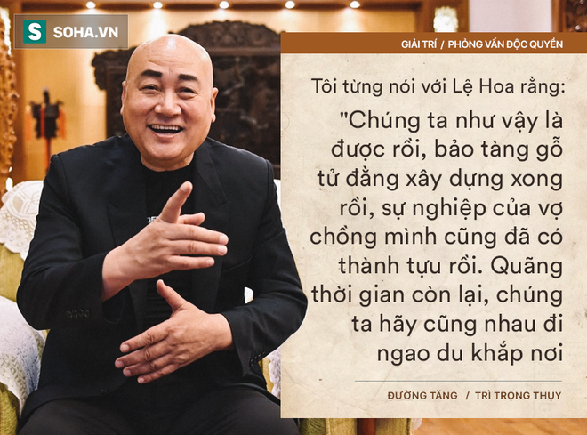 """Trả lời độc quyền báo Việt Nam, """"Đường Tăng"""" tiết lộ di chúc chấn động Trung Quốc  - Ảnh 9."""