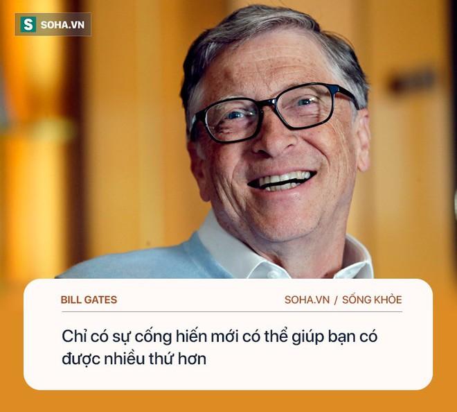 Tỉ phú Bill Gates: Chìa khóa để hạnh phúc, khỏe mạnh là làm 4 việc, không cần đến tiền - Ảnh 3.