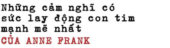 Bí mật dòng cuối Nhật ký Anne Frank: Lay động triệu con tim, khiến TT Kennedy khâm phục - Ảnh 5.