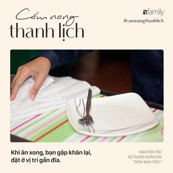 Biết 7 nguyên tắc sử dụng khăn ăn này bạn sẽ trở thành người lịch sự tại mọi bữa tiệc - Ảnh 7.