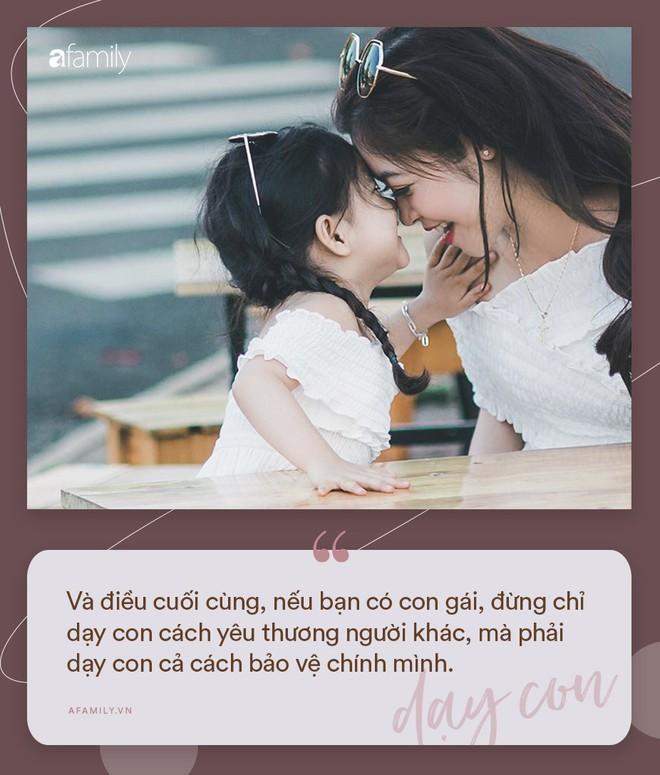 Nhà có con gái, nhất định phải dạy con biết giá trị bản thân và trân trọng chính mình qua 16 điều sau đây - Ảnh 18.
