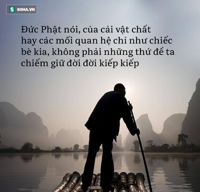 Từ chuyện cái bè qua sông, Đức Phật chỉ ra 1 thói xấu khó bỏ khiến con người khổ sở - Ảnh 2.