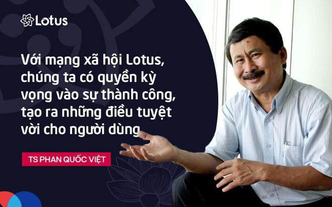 TS Phan Quốc Việt: Tôi mong Lotus sẽ là bông sen vàng ngát hương thơm, nâng cao văn hóa người Việt - Ảnh 1.