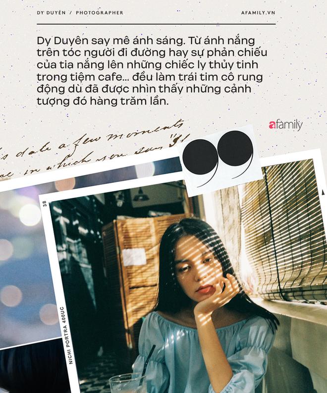 Dy Duyên - Nữ nhiếp ảnh trong mơ của nhiều nàng thơ Việt kể về cuộc tình đặc biệt, không có hội thoại trong suốt 10 năm - Ảnh 12.