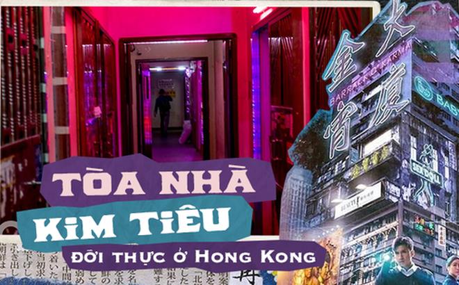 """Bên trong """"Tòa nhà Kim Tiêu"""" hắc ám nhất Hong Kong: Từng là ổ chứa mại dâm, xã hội đen với tội ác ít ai dám nhắc đến"""