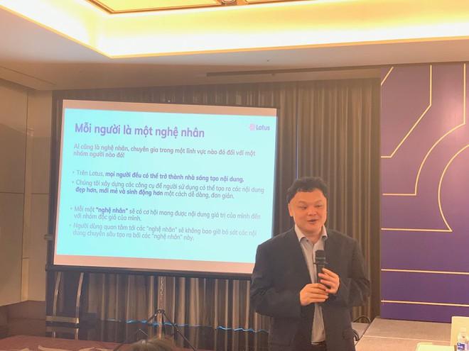 CEO VCCorp: Lotus không đi vào thị trường ngách, đánh trúng nhu cầu mạng xã hội khác chưa đáp ứng tốt - Ảnh 1.