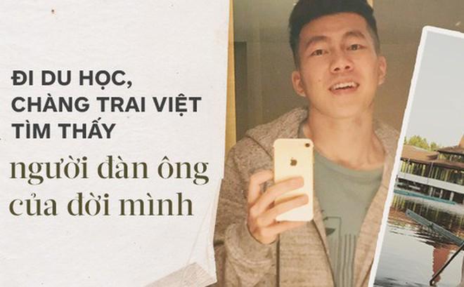 Chàng du học sinh Việt đồng tính và câu chuyện được sống với chính mình: Du học, tôi mới biết thế nào là tình yêu