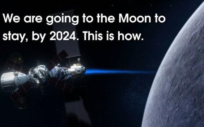 Thổn thức với video mới của NASA, khẳng định về sứ mệnh tiền đồn Mặt Trăng vào năm 2024