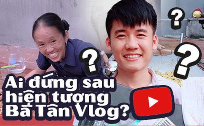 Chân dung người đứng sau những clip triệu view 'Bà Tân Vlog', góp phần đưa người nông dân nhỏ bé trở thành hiện tượng MXH