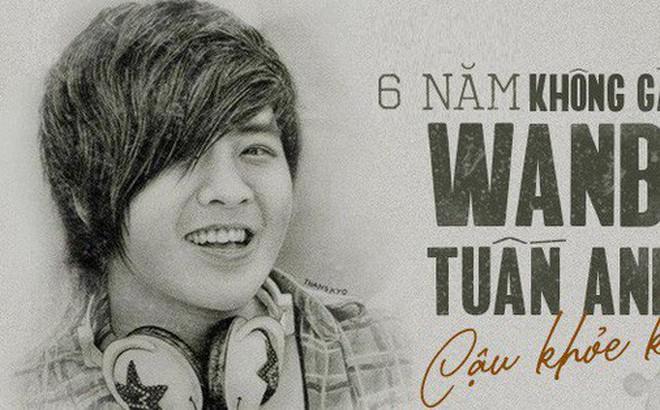 Tưởng nhớ 6 năm ngày mất của Wanbi Tuấn Anh, fan đồng loạt chia sẻ kỉ niệm xúc động: 6 năm không gặp, cậu khỏe không?
