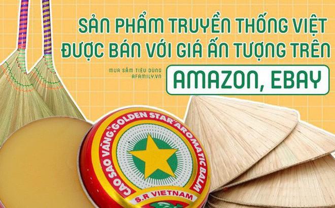 Hàng loạt sản phẩm truyền thống của Việt Nam được bá.n với giá cực cao trên Amazon, eBay