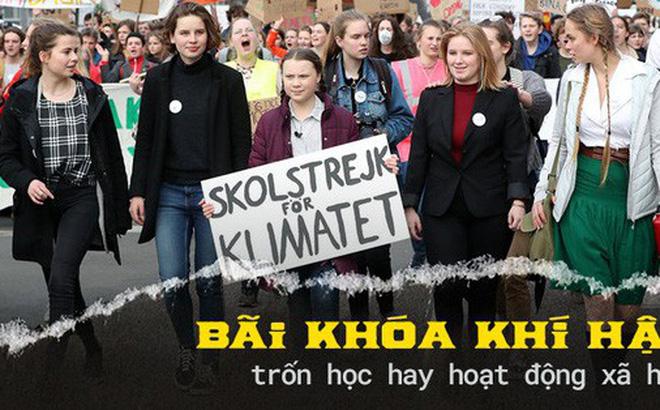 """Bãi khóa vì khí hậu: Trào lưu """"trốn học đi biểu tình"""" hay nguồn cảm hứng để thế hệ trẻ lên tiếng vì môi trường Trái đất?"""