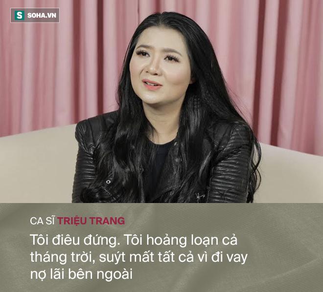 Mối tình với đại gia khiến ca sĩ Triệu Trang vỡ nợ, hoảng loạn, phải bán cả nhà bố mẹ cho - Ảnh 6.