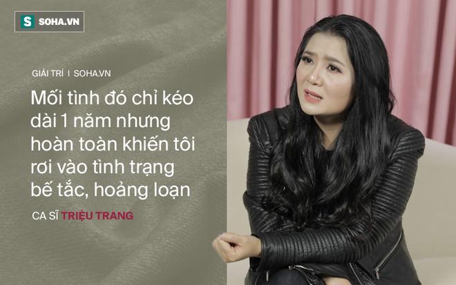 Mối tình với đại gia khiến ca sĩ Triệu Trang vỡ nợ, hoảng loạn, phải bán cả nhà bố mẹ cho - Ảnh 8.