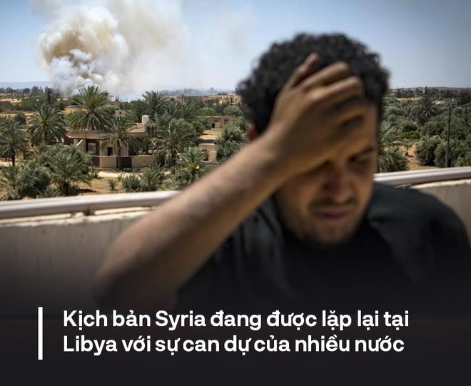 Kịch bản Syria đang lặp lại tại Libya: Tuyên bố hòa bình nằm trên giấy, thực tế trở thành chiến tranh ủy nhiệm - Ảnh 4.