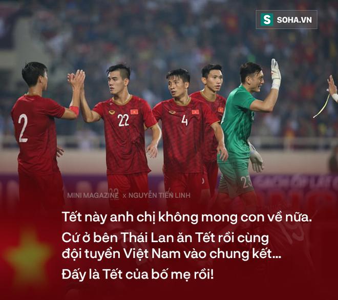 Bố mẹ Tiến Linh: Tết này không mong Linh về, cứ ở Thái Lan cùng tuyển Việt Nam vào trận chung kết U23 châu Á - Ảnh 21.