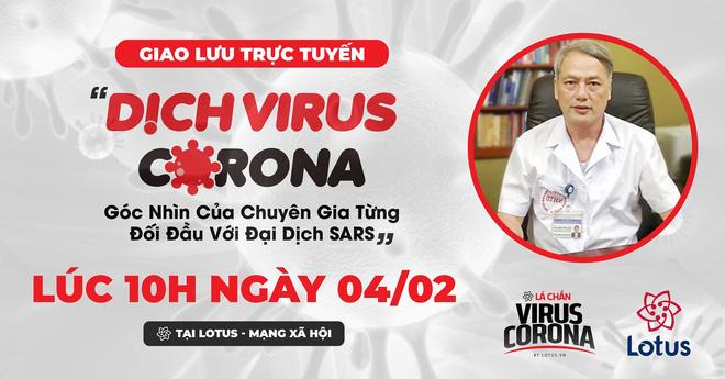 Giao lưu trực tuyến: Dịch virus corona - góc nhìn của chuyên gia từng đối đầu với đại dịch SARS - Ảnh 1.