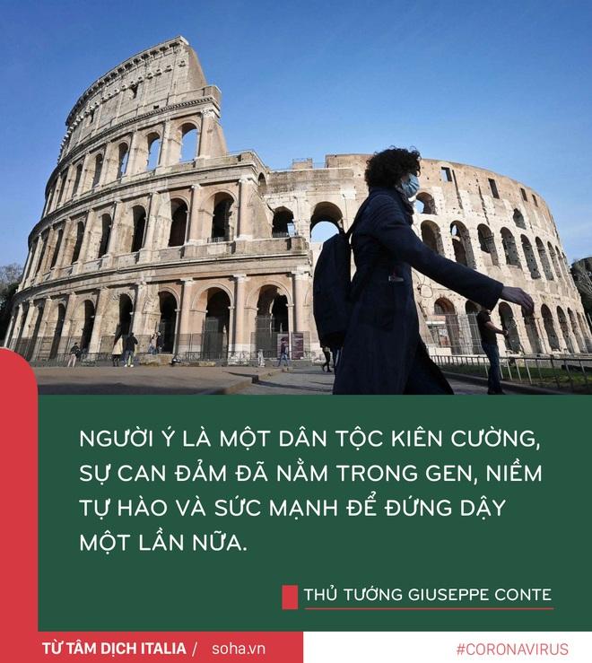 Thông điệp của Thủ tướng Ý từ tâm dịch: Chúng ta không được sợ hãi mà cần có can đảm và niềm tin - Ảnh 6.