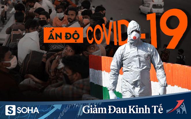 """Ảnh hưởng nặng nề vì Covid-19 và đợt cách ly chưa từng có, Ấn Độ kê """"toa thuốc"""" nào để giải cứu nền kinh tế?"""