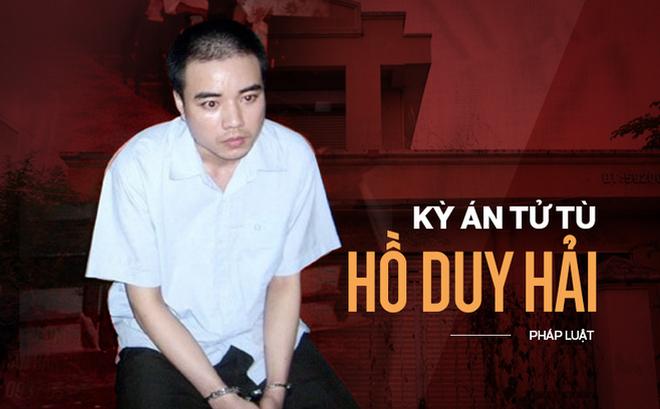 Tử tù Hồ Duy Hải không được triệu tập đến phiên giám đốc thẩm