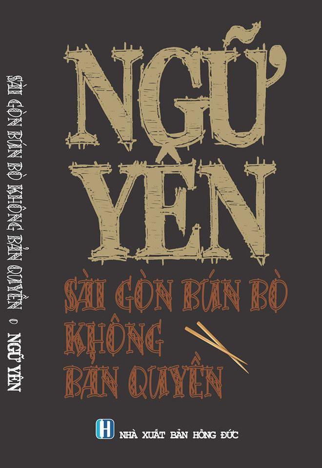 Sài Gòn bún bò không bản quyền của Ngữ Yên: Đọc chơi, hiểu thật về ẩm thực bình dân - Ảnh 1.