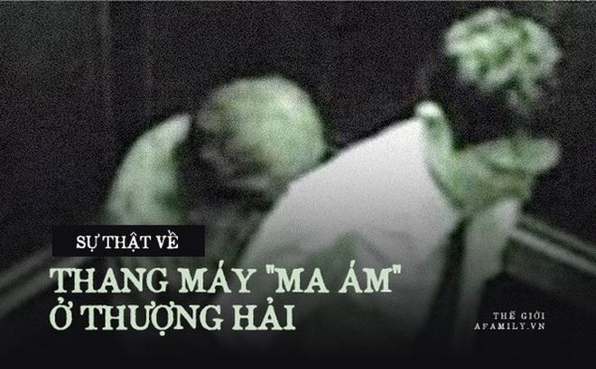 Thực hư câu chuyện kỳ lạ trong thang máy ở Thượng Hải: Có một cụ già bước ra cùng người đàn ông dù trước đó không hề đi vào