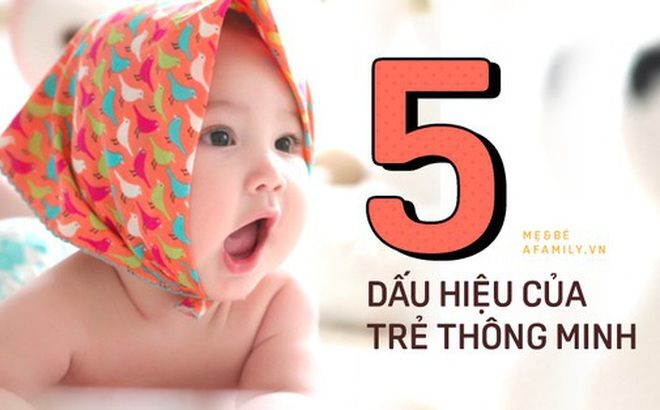 5 đặc điểm của một em bé có trí thông minh vượt trội