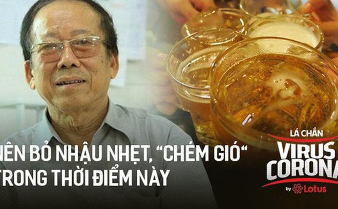 """PGS.TS. Nguyễn Duy Thịnh: Tụ tập nhậu nhẹt, """"chém gió"""" là điều nên bỏ, đó mới là nguyên nhân chính gây lây nhiễm trong bữa ăn chứ không phải do vấn đề ăn!"""