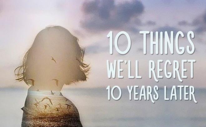 Những lựa chọn của bạn ngày hôm nay sẽ quyết định việc bạn sẽ thành công hay cảm thấy hối tiếc sau 10 năm nữa